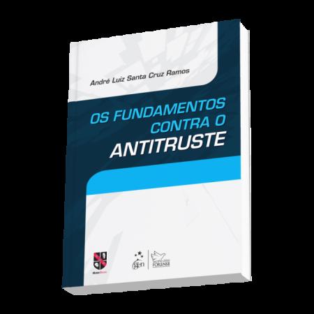Os_Fundamentos_Contra_o_Antitruste
